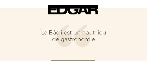 critique presse du magazine edgar le bâoli est un haut lieu de gastronomie